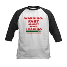 Warning Fart Almost Done Load Tee