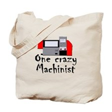 funny machinist cnc Tote Bag