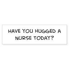 Hugged a Nurse Bumper Bumper Sticker