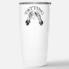 Tatting Stainless Steel Travel Mug