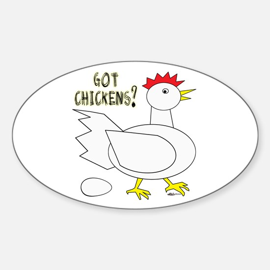 Got Chickens? Oval Decal