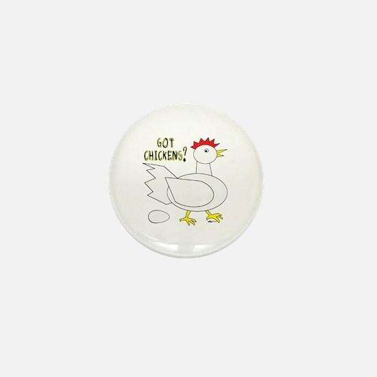 Got Chickens? Mini Button