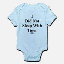 I Did Not Sleep With Tiger Infant Bodysuit