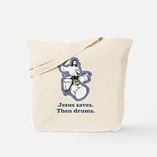 Jesus Drummer Saves Drums Tote Bag