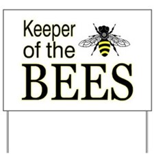keeping bees Yard Sign