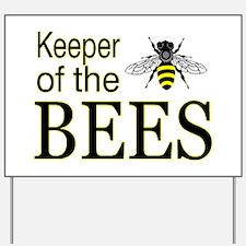 keeping bees Yard Sign