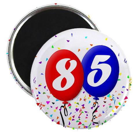 85th Birthday Magnet