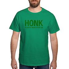 HONK if T-Shirt