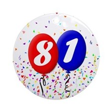 81st Birthday Ornament (Round)