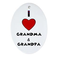 I LOVE GRANDMA AND GRANDPA Oval Ornament