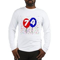 74th Birthday Long Sleeve T-Shirt