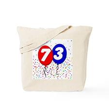 73rd Birthday Tote Bag