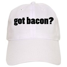 got bacon? Baseball Baseball Cap