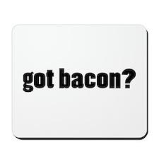 got bacon? Mousepad