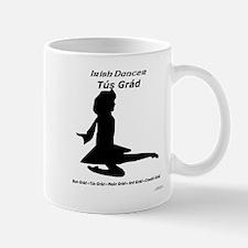 Girl Tús Grád - Mug
