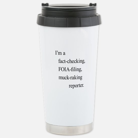 I'm a reporter Stainless Steel Travel Mug