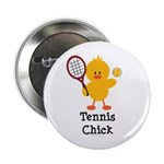 Tennis Chick 2.25