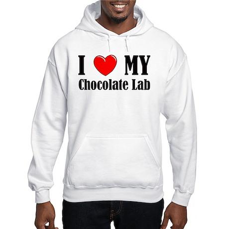 I Love My Chocolate Lab Hooded Sweatshirt