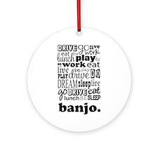 The Banjo Life Ornament (Round)