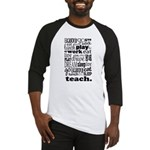 Teacher's Life Baseball Jersey