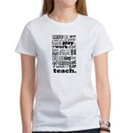 Teacher's Life Women's T-Shirt