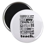 Teacher's Life Magnet