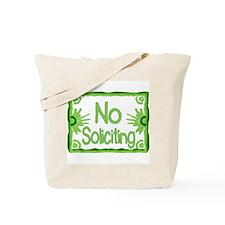 Green No Soliciting Tote Bag