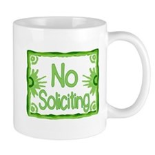 Green No Soliciting Small Mug