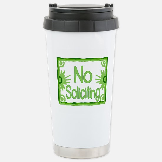Green No Soliciting Stainless Steel Travel Mug