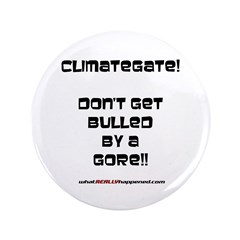 "Don't get bulled by a Gore 3.5"" Button"