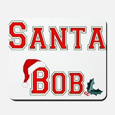 Santa Bob Mousepad