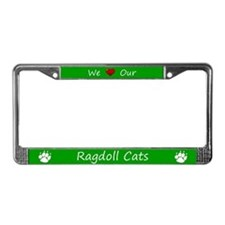 Green We Love Our Ragdoll Cats License Plate Frame