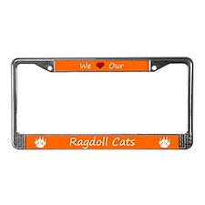 Orange We Love Our Ragdoll Cats Frame