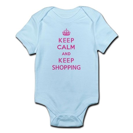 Keep Calm and Keep Shopping Infant Bodysuit