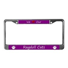 Purple We Love Our Ragdoll Cats Frame
