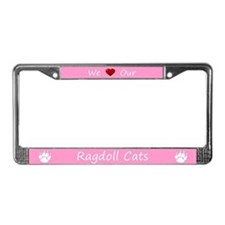Pink We Love Our Ragdoll Cats Frame