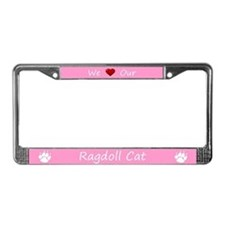 Pink We Love Our Ragdoll Cat License Plate Frame