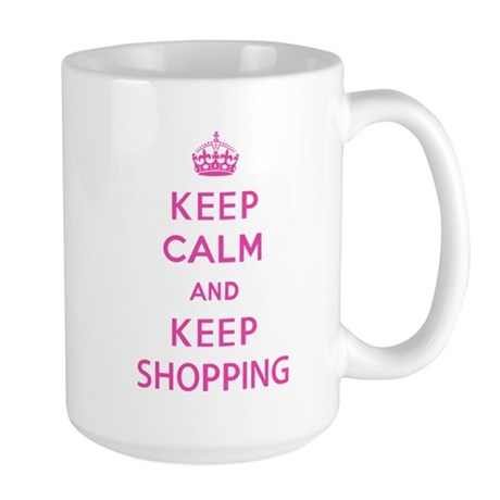 Keep Calm and Keep Shopping Large Mug