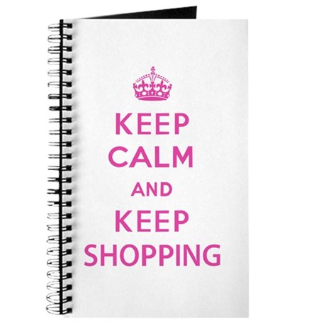 Keep Calm and Keep Shopping Journal