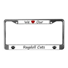 White We Love Our Ragdoll Cats License Plate Frame