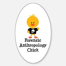 Forensic Anthropology Chick Oval Decal