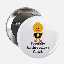 """Forensic Anthropology Chick 2.25"""" Button (10 pack)"""