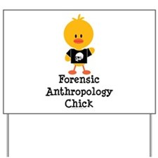 Forensic Anthropology Chick Yard Sign
