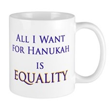 All I Want for Hanukah is Equ Mug