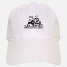 Silly Boys... Jeeps are for Girls! Baseball Baseball Cap