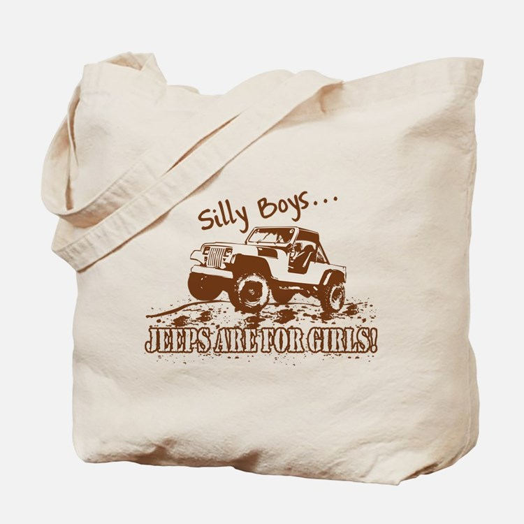 Silly Boys... Jeeps are for Girls! Tote Bag
