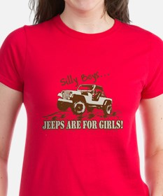 Silly Boys... Jeeps are for Girls! Tee