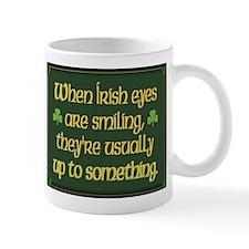 'When Irish Eyes Are Smiling' Mug