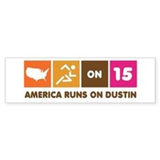 America Runs On Dustin Bumper Car Sticker
