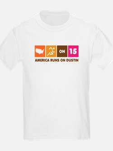 America Runs On Dustin T-Shirt
